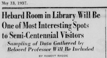 Headline for the article concerning Dr. Hebard's Estate donation to the university written by Robert Rhode